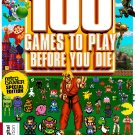 100 Games To Play Before You Die by Retro Gamer Magazine [Digital Edition]