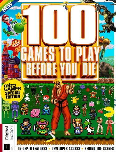 100 Games To Play Before You Die by Retro Gamer Magazine