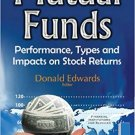 Mutual Funds Performance, Types and Impacts on Stock Returns (Financial Institutions) Edwards