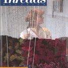 Threads Magazine #1 - Premier Issue - Oct / Nov 1985 - Weaving Tapestries