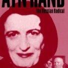 Ayn Rand: The Russian Radical by Chris Matthew Sciabarra - Intellectual Biography