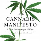 The Cannabis Manifesto: A New Paradigm for Wellness by Steve DeAngelo [eBook]