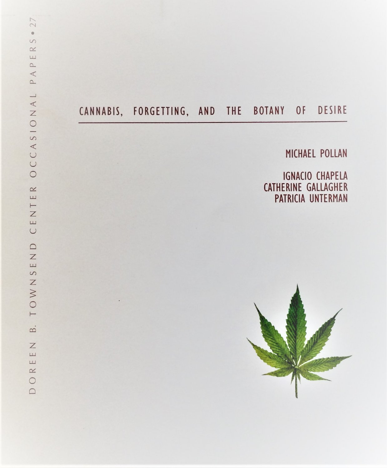 Cannabis, Forgetting, and the Botany of Desire by Michael Pollan [eBook]