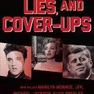 Murder, Lies, and Cover-Ups: Who Killed Marilyn Monroe, JFK, Elvis? by David Gardner [eBook]