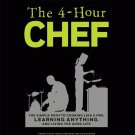 The 4-Hour Chef: The Simple Path to Cooking Like a Pro, Learning Anything by Timothy Ferriss [eBook]