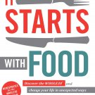 It Starts With Food: Discover the Whole30 and Change Your Life by Dallas & Melissa Hartwig [eBook]
