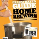 The Illustrated Guide to Homebrewing by Dave Carpenter [eBook]