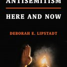 Antisemitism: Here and Now by Deborah E. Lipstadt [eBook]
