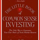 The Little Book of Common Sense Investing by John C. Bogle [eBook]
