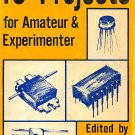 IC Projects for the Amateur and Experimenter: An Anthology of Experiments by Wayne Green [eBook]