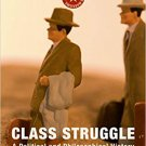 Class Struggle: A Political and Philosophical History by Domenico Losurdo [eBook]