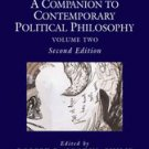 A Companion to Contemporary Political Philosophy, 2 Volume Set [eBook]