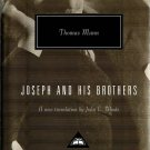 Joseph and His Brothers: The Stories of Jacob, Young Joseph in Egypt by Thomas Mann [eBook]