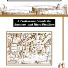 Making Pure Corn Whiskey: A Professional Guide For Amateur & Micro Distillers by Ian Smiley [eBook]