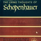 The Living Thoughts of Schopenhauer Presented by Thomas Mann [eBook]