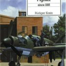 The German Fighter (Aircraft) Since 1915 by Rudiger Kosin [eBook]