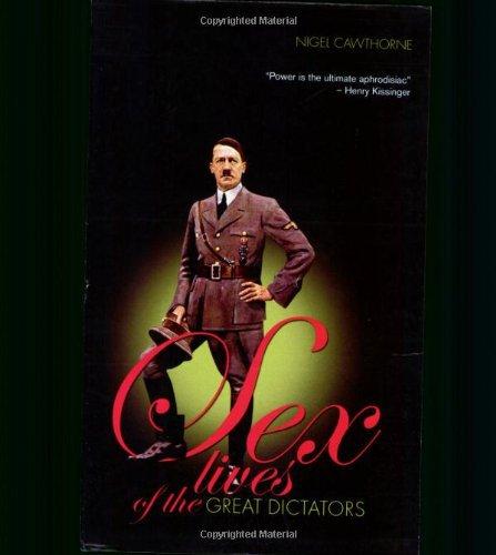 Sex Lives of the Dictators by Nigel Cawthorne [eBook] Hitler, Lenin
