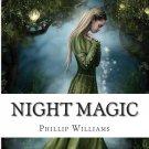 Night Magic by Phillip Williams [eBook]