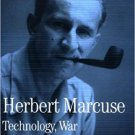 Technology, War and Fascism: Collected Papers of Herbert Marcuse (Volume 1) [eBook]
