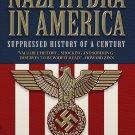 The Nazi Hydra in America: Suppressed History of a Century by Glen Yeadon [eBook]