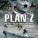 PLAN Z: The Nazi Bid for Naval Dominance by David Wragg [eBook]