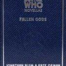 Doctor Who: Fallen Gods (Doctor Who Novellas Series #10) by Jonathan Blum & Kate Orman [eBook]
