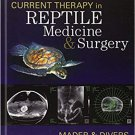Current Therapy in Reptile Medicine and Surgery [eBook]
