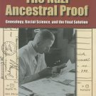 The Nazi Ancestral Proof: Genealogy Racial Science and the Final Solution by Eric Ehrenreich [eBook]