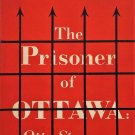 The Prisoner of Ottawa: Otto Strasser by Douglas Reed [eBook]