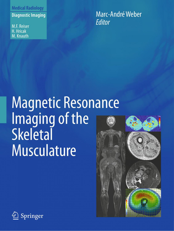 Magnetic Resonance Imaging of the Skeletal Musculature [eBook]