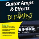 Guitar Amps and Effects For Dummies [eBook]
