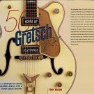 50 Years of Gretsch Electrics [eBook] White Falcons, Gents, Jets and Other Great Guitars