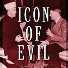 Icon of Evil: Hitler's Mufti and the Rise of Radical Islam [eBook]