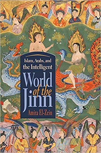 Islam, Arabs, and Intelligent World of the Jinn [eBook]