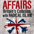 Secret Affairs: Britain's Collusion with Radical Islam by Mark Curtis [eBook]