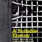 A Suitable Enemy: Racism, Migration and Islamophobia in Europe [eBook] Fekete