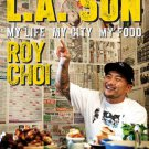 L.A. Son: My Life, My City, My Food [eBook] by Roy Choi, Tien Nguyen