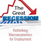 The Great Recession [eBook] Rethinking Macroeconomics for Employment and Development - Chowdhury