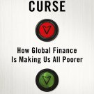 The Finance Curse [eBook] How Global Finance is Making Us All Poorer by Nicholas Shaxson