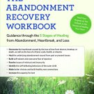 The Abandonment Recovery Workbook [eBook] Guidance through the 5 Stages of Healing - Anderson