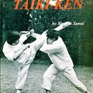 Taiki-Ken: The Essence of Kung-Fu by Kenichi Sawai [eBook]