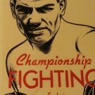 Championship Fighting: Explosive Punching and Aggressive Defense [eBook] by Jack Demspey