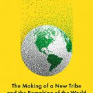 Coders: The Making of a New Tribe and the Remaking of the World [eBook] by Clive Thompson