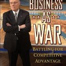 Business as War: Battling for Competitive Advantage [eBook] by Kenneth Allard
