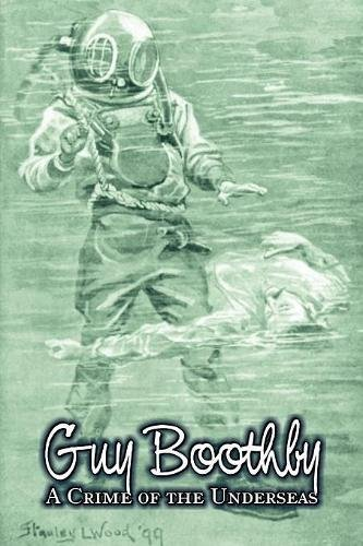 A Crime of the Underseas by Guy Boothby [eBook]
