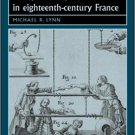 Popular Science and Public Opinion in Eighteenth-Century France [eBook] by Michael R. Lynn