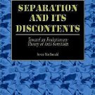Separation and Its Discontents by Kevin B. MacDonald [eBook]