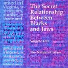 The Secret Relationship Between Blacks and Jews by Nation of Islam [eBook]