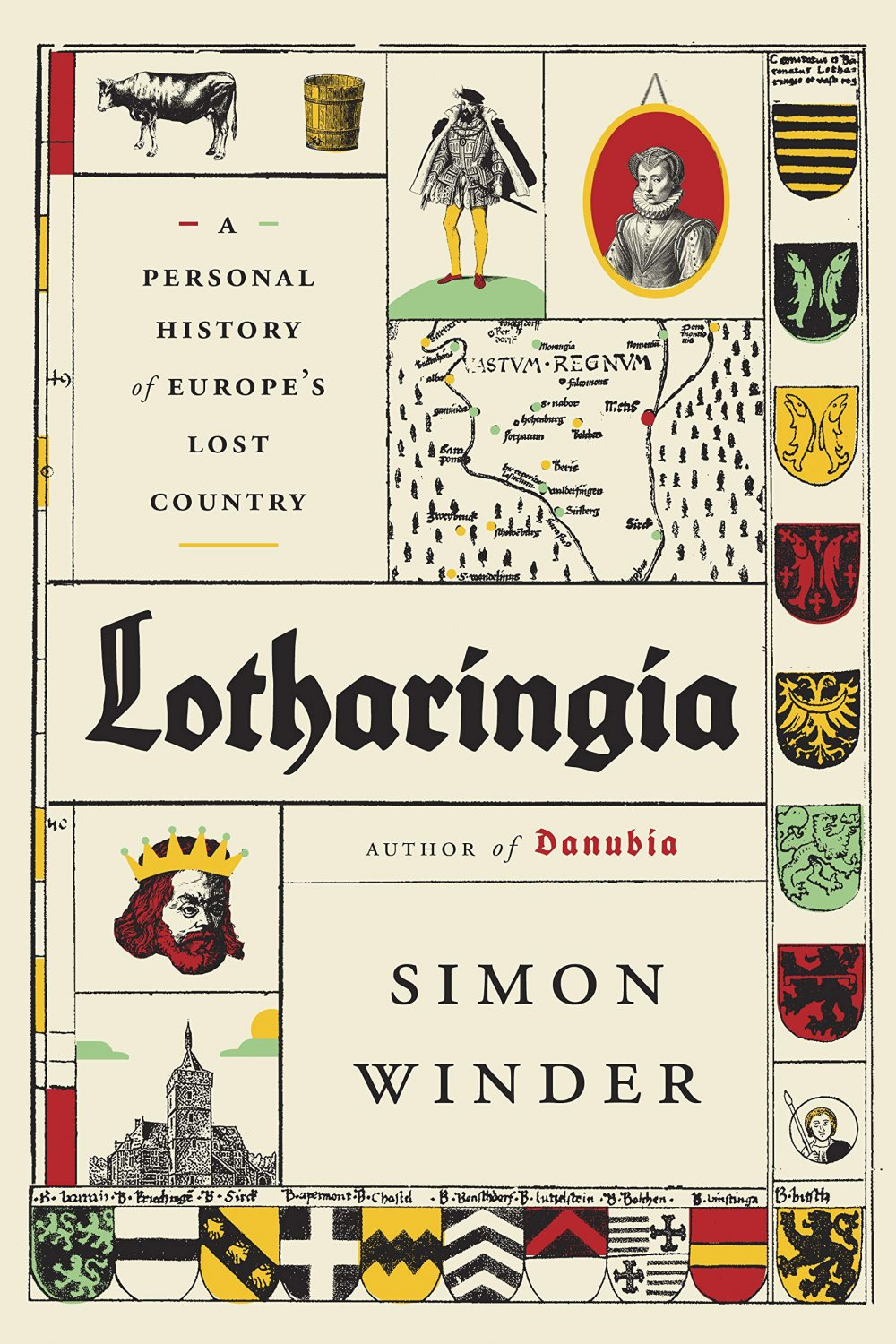 Lotharingia: A Personal History of Europe's Lost Country by Simon Winder [eBook]