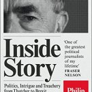 Inside Story: Politics, Intrigue and Treachery from Thatcher to Brexit [eBook] Philip Webster
